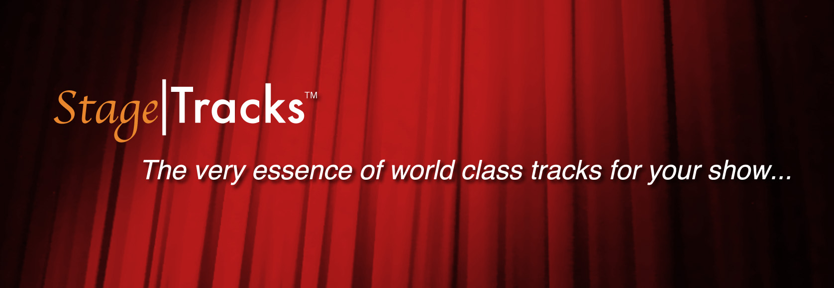 Stage|Tracks - The very essence of world class tracks for your show...